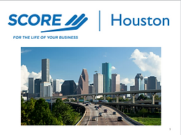 SCORE Houston - For The Life Of Your Business