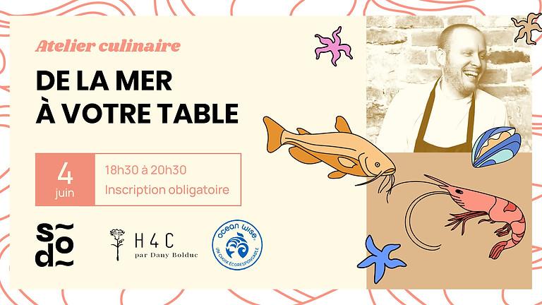 Atelier culinaire virtuel - De la mer à votre table