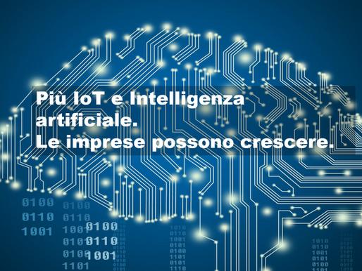Più Iot e Intelligenza Artificiale: le imprese italiane possono crescere.