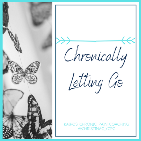 Chronically Letting Go