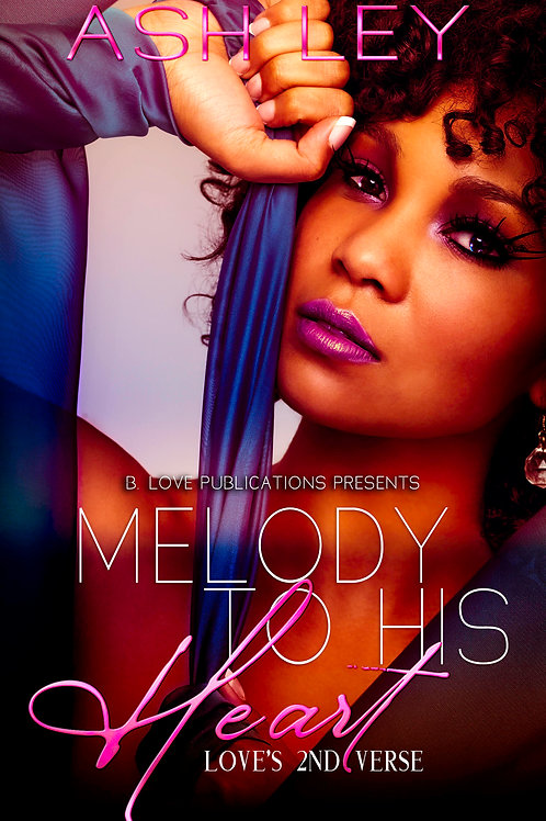 Melody To His Heart: Love's Second Verse