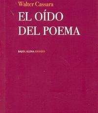 """Apuntes sobre """"El oido del poema"""""""