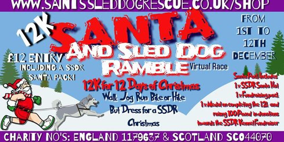 Santa and Sled Dog Ramble - 12k for Christmas