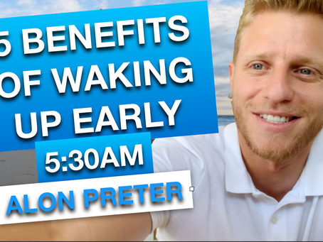 5 BENEFITS OF WAKING UP AT 5:30AM