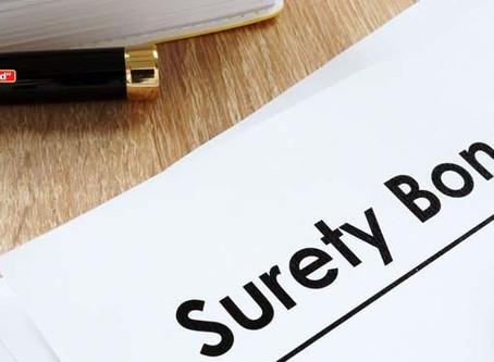 Do You Know Need Surety Bonds?