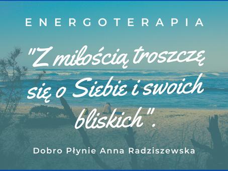 Dlaczego Energoterapia ?