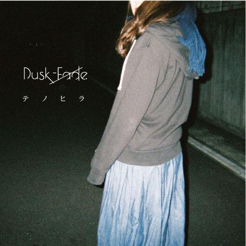 Dusk-Fade 1st demo 「テノヒラ」