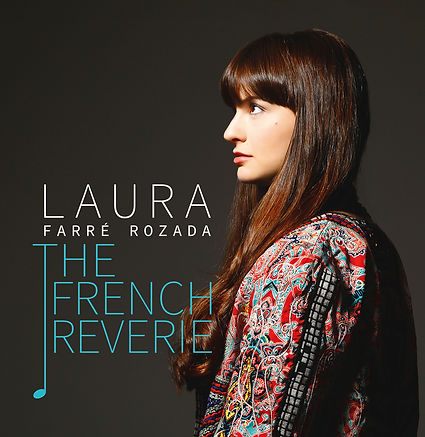 The French Reverie, Laura Farré Rozada