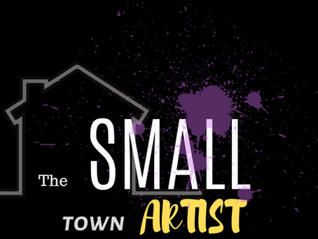 What is the Small Town Artist Podcast?