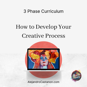 Phase One: How to Develop a Creative Process