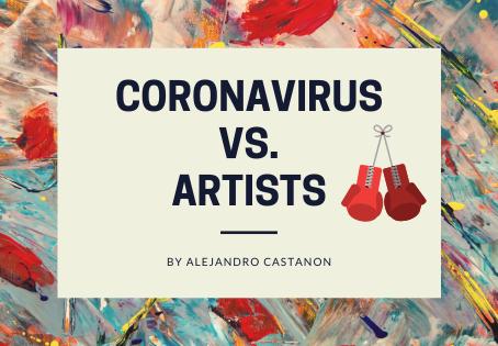 Coronavirus vs. Artists