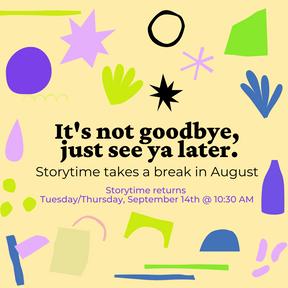 Storytime August Break