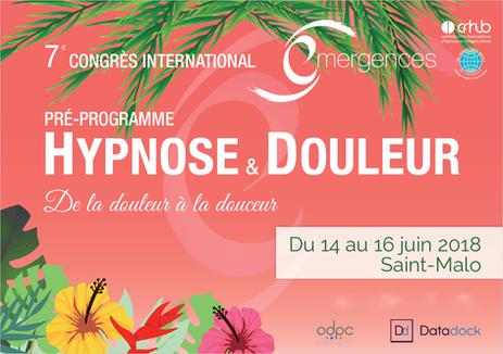En Juin 2018, Saint-Malo accueille le 7eme congrès international : Hypnose et Douleur