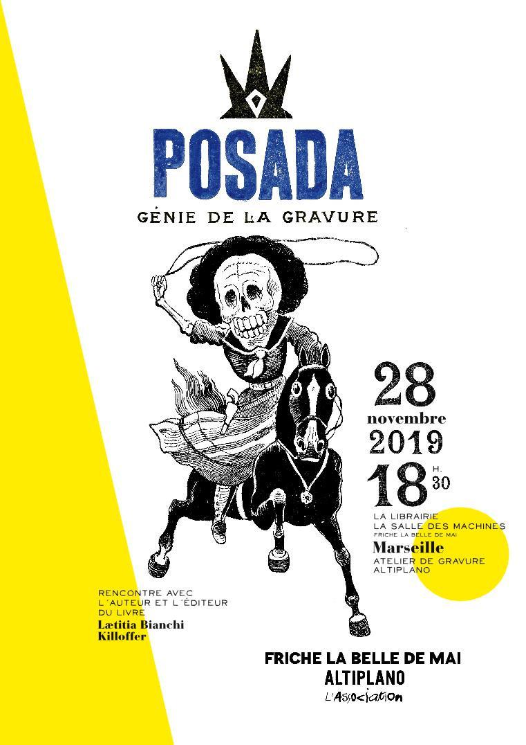 jeudi 28 novembre à la librairie LA SALLE DES MACHINES de la FRICHE LA BELLE DE MAI puis à l'atelier de gravure ALTIPLANO, soirée mexicaine!