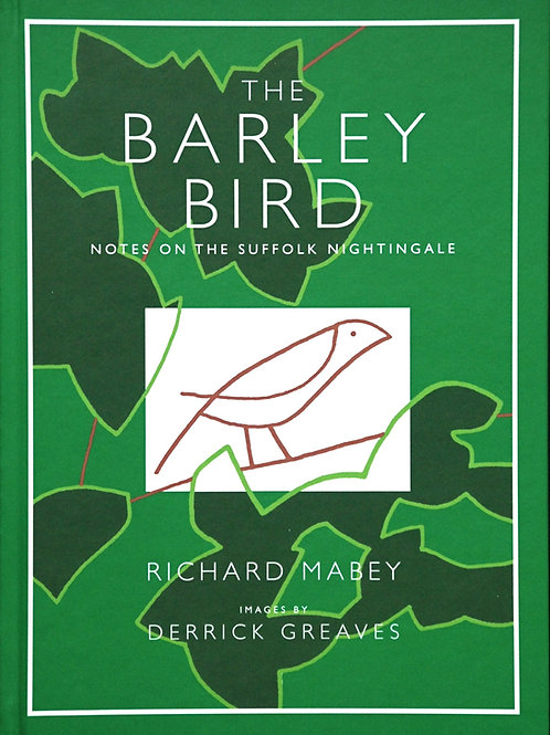 The Barley Bird: Notes on the Suffolk Nightingale