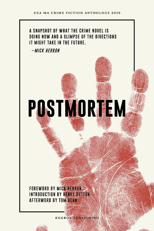 Postmortem: UEA MA Crime Fiction Anthology 2019