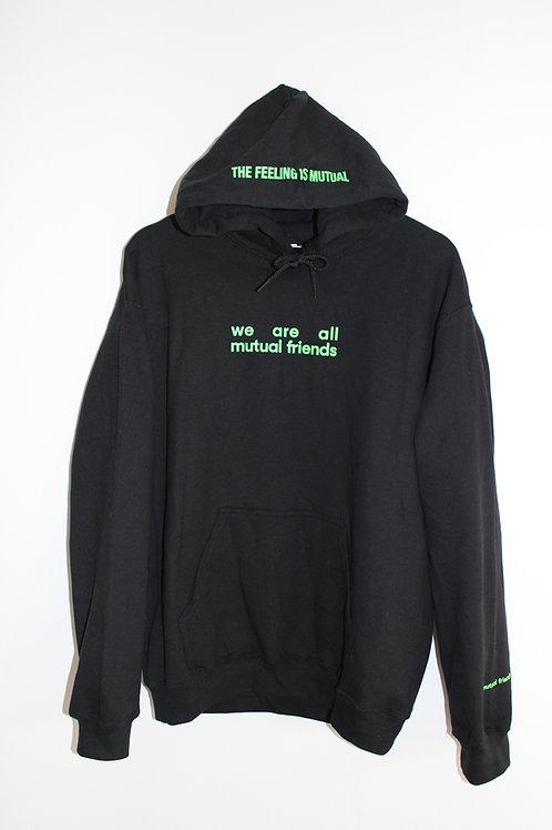 THE FEELING IS MUTUAL BLACK & GREEN