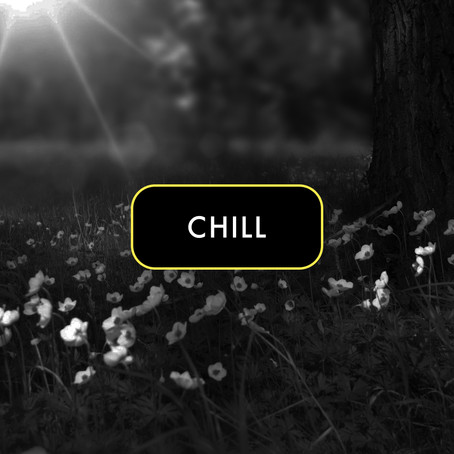 9h - 14h / CHILL