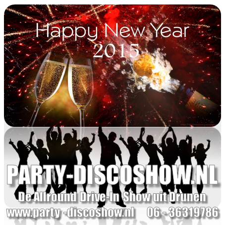 Happy New Year Party-Discoshow Drive in Show Drunen.png