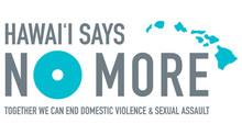 Joyful Heart Foundation, Non-Profit Organizations and Government Agencies Launch Hawai'i Says NO MOR
