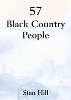 57 Black Country People by Stan Hill