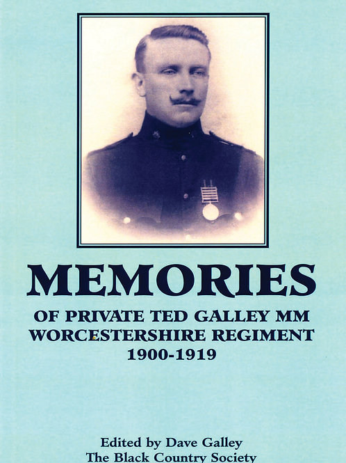 Great War Diaries of Pt Ted Galley
