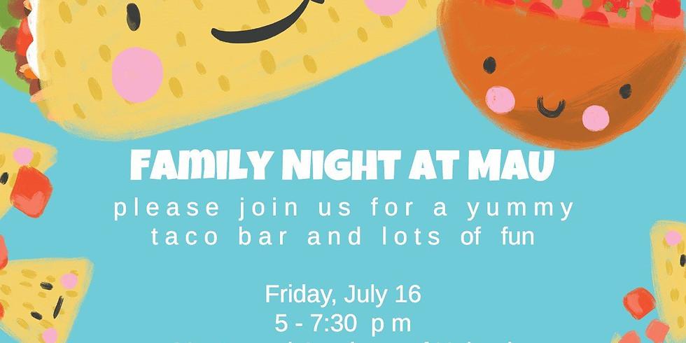 Family Night at MAU