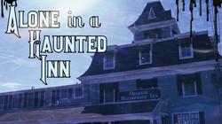 Alone in a Haunted Inn