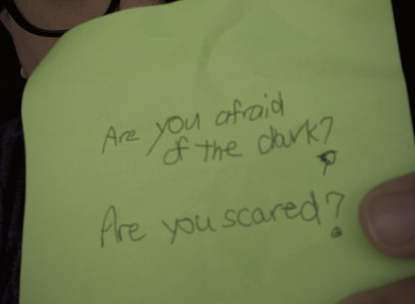 No More Fears: Why be Afraid of the Dark?