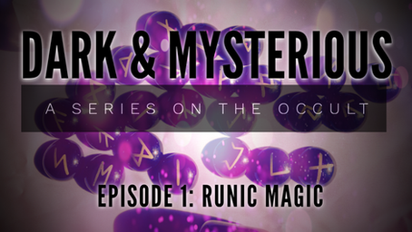 Dark & Mysterious: A Series on the Occult