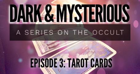 Dark & Mysterious 3: Tarot Cards