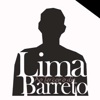LIMA BARRETO, AO TERCEIRO DIA – PEÇA (2013)