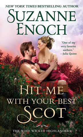Delightful Read Hit Me With Your Best Scot by Suzanne Enoch