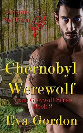 5⭐️ REVIEW ~ Chernobyl Werewolf by Eva Gordon