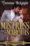 Review: The Mistress Enchants Her Marquis