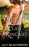 Review: The Rebel of Clan Kincaid
