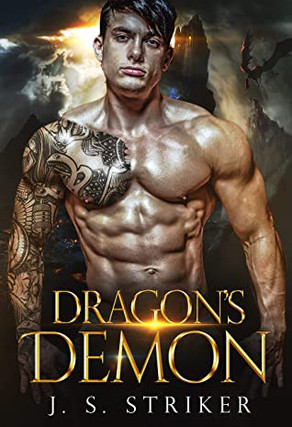 Dragon's Demon (Dragons & Demis #5) by J.S. Striker
