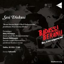 """Diskusi """"Berani karena Boleh: Film B Indonesia dan pendekatan New Cinema History"""""""