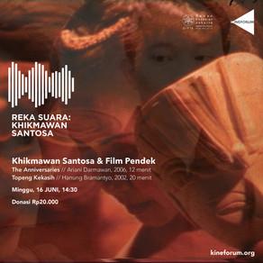 Khikmawan Santosa & Film Pendek