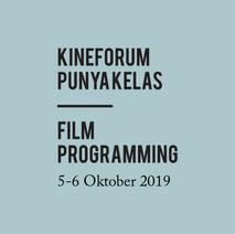 kineforum Punya Kelas   Film Programming