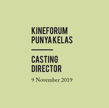 Kineforum punya Kelas   Casting Director