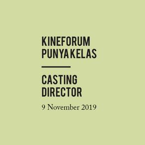 Kineforum punya Kelas | Casting Director
