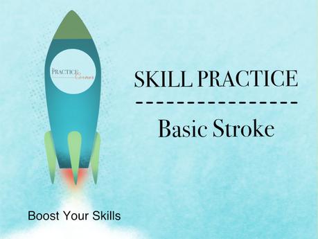 Basic Stroke Practice - Marker & Pencil Stroke Practice Overview