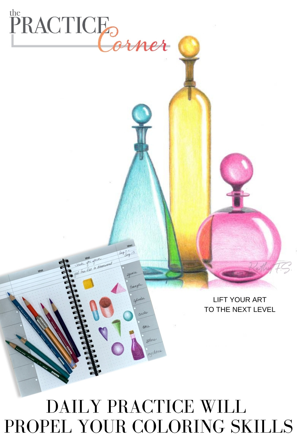 Daily practice will propel your coloring skills. | The Practice Corner | #copicmarkerpractice #coloredpencilpractice