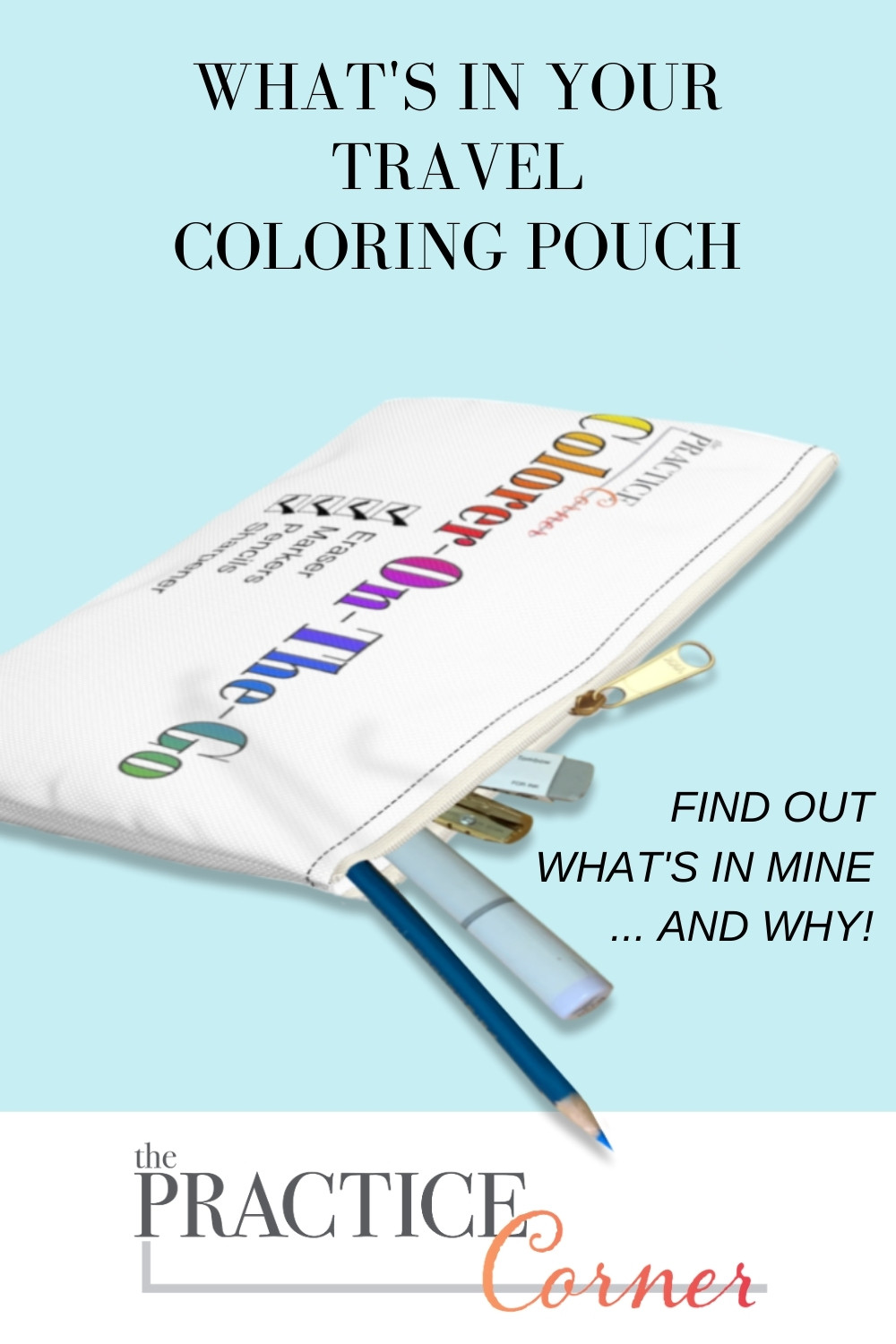 Color on the go, pack a travel kit of coloring supplies | #coloringtips #thepracticecorner