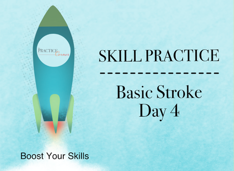 Basic Stroke Practice (Day 4) Let's Go Down, Up & Side-to-Side