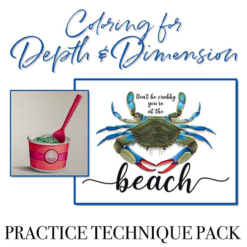 Practice Technique Pack : Coloring for Depth & Dimension