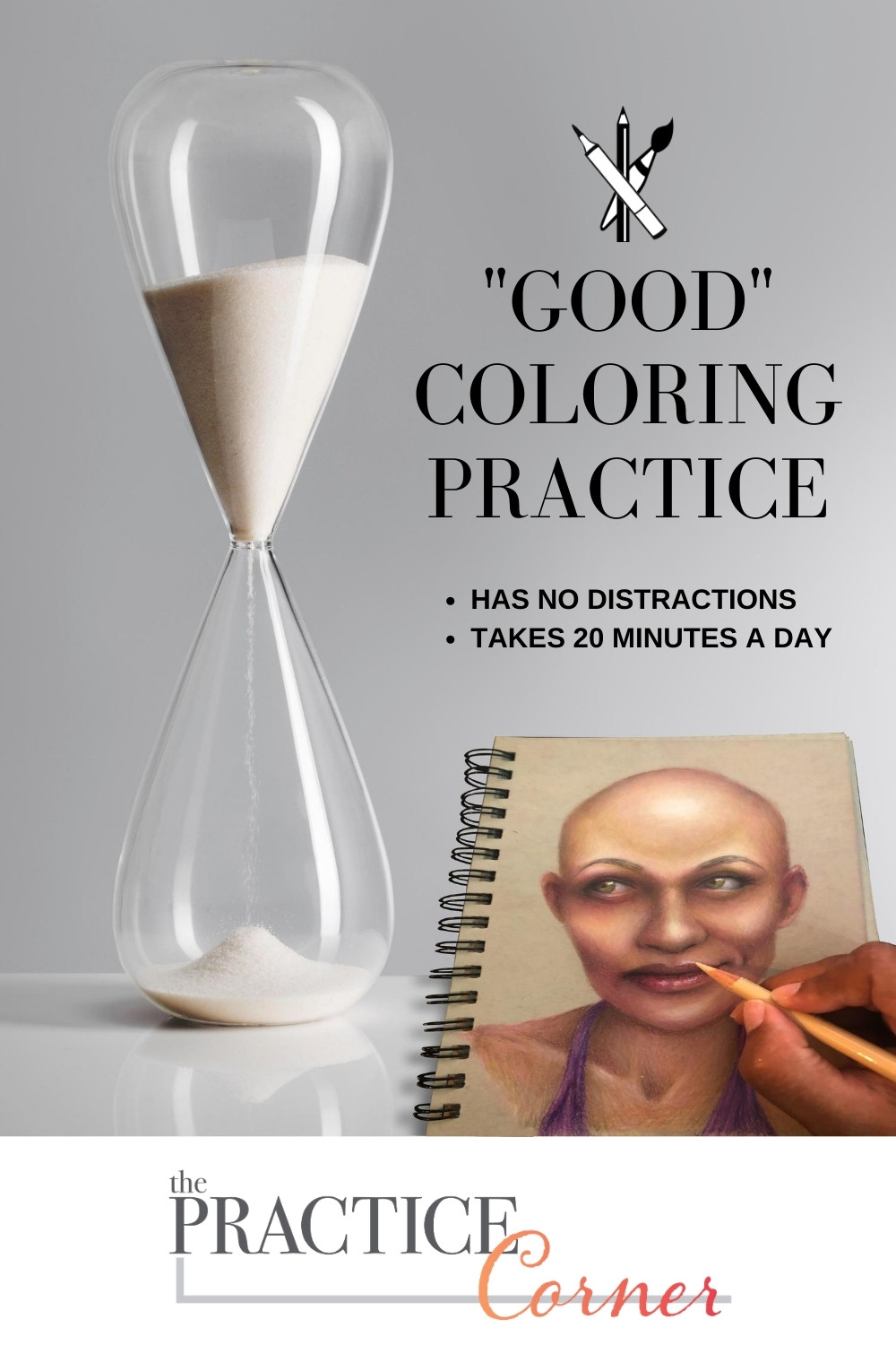 Good coloring practice means no distractions and takes 20 minutes | The Practice Corner | Targeted coloring practice | #coloredpencilpractice #copicmarkerpractice #coloringtechniques
