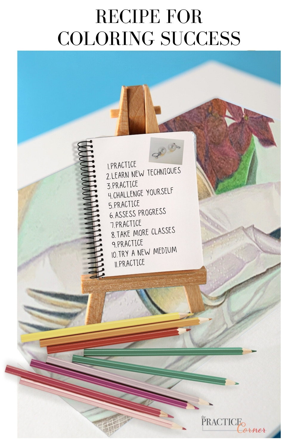 The recipe for coloring success must include practice. | The Practice Corner | How to improve your coloring | #coloringconfidence #coloredpencilpractice #copicmarkerpractice #coloringtechniques