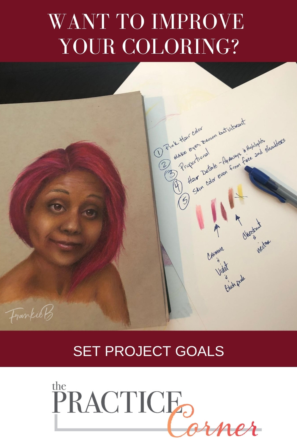 Set project goals | How to improve your coloring | #coloringtips #realisticcoloring